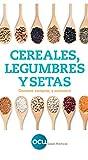 Cereales, legumbres y setas.: Conocer, comprar y consumir