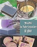 Diario de fabricación de jabón: Cuaderno de bitácora del jabonero para rastrear y crear lotes, recetas, fotos   registrar su progreso   cuaderno   ...   proceso de frío natural   ideal como regalo