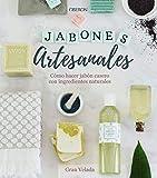 Jabones artesanales. Cómo hacer jabón casero con ingredientes naturales