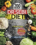 Dr Sebi Diet: Over 200 Effortless Dr Sebi Alkaline Recipes On a Budget To Kickstart Your Wellness in No Time at All Simply By Following 7 Secret Rules. Bonus: 1-Week Detox Program (English Edition)